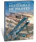 Franck Coste et Eric Stoffel - Histoires de pilotes Tome 9 : Georges Guynemer.