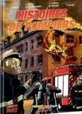 Franck Coste et Eric Stoffel - Histoires de pompiers Tome 1 : .