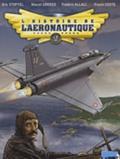 Franck Coste et Eric Stoffel - L'histoire de l'aéronautique - Tome 2: 1909, l'année de tous les défis !.