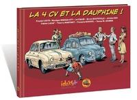 Franck Coste et Monique Uderzo-Ott - La 4CV et la Dauphine !.