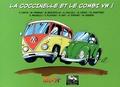 Franck Coste et Michel Thomas - La Coccinelle et le Combi VW !.