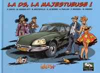 Franck Coste et Bruno Bouteville - La DS, la majestueuse !.