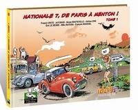 Franck Coste et Jeff Baud - Nationale 7, de Paris à Menton ! Tome 1 : .