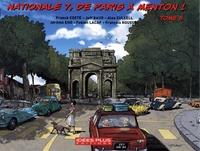 Franck Coste - Nationale 7, de Paris à Menton ! Tome 5 : De Valence (Drôme) à Avignon (Vaucluse).