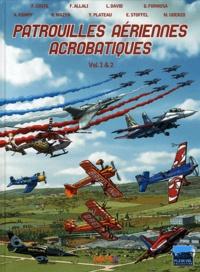 Franck Coste - Patrouilles aériennes acrobatiques Tomes 1 & 2 : .
