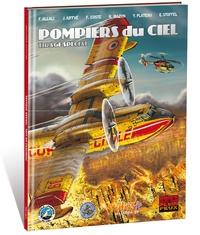 Franck Coste et J Aiffvé - Pompiers du ciel - Tirage spécial.
