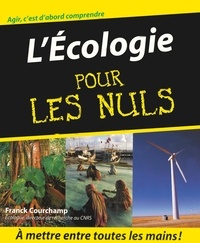 Franck Courchamp - L'Ecologie pour les nuls.