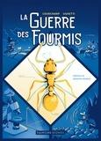 Franck Courchamp et Mathieu Ughetti - La guerre des fourmis.