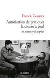 Franck Courtès - Autorisation de pratiquer la course à pied.