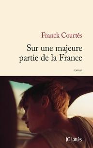 Franck Courtès - Sur une majeure partie de la France.