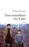 Franck Courtès - Toute ressemblance avec le père.