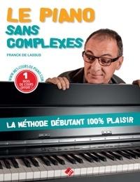 Franck de Lassus - Le piano sans complexes.