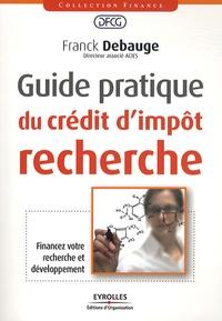 Guide pratique du crédit d'impôt recherche - Franck Debauge pdf epub
