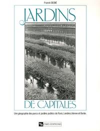Jardins de capitales - Une géographie des parcs et jardins publics de Paris, Londres, Vienne et Berlin.pdf