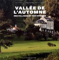 Franck Deboise et Philippe Soubiran - Vallée de l'automne - Des villages et des hommes.