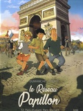 Franck Dumanche et Nicolas Otéro - Le Réseau Papillon Tome 2 : Paris étudiant, Paris résistant.
