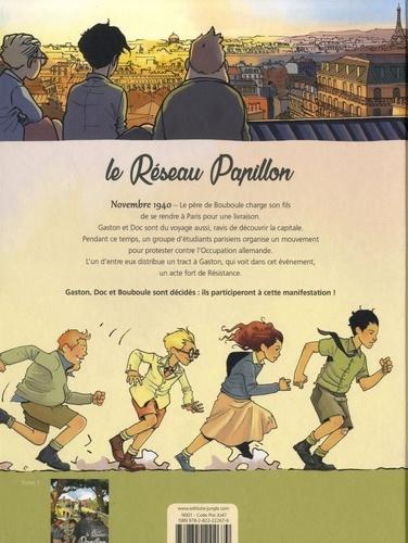 Le Réseau Papillon Tome 2 Paris étudiant, Paris résistant