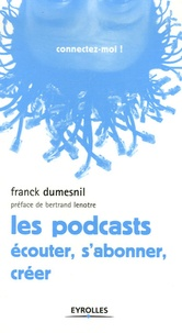 Franck Dumesnil - Les podcasts - Ecouter, s'abonner, créer.