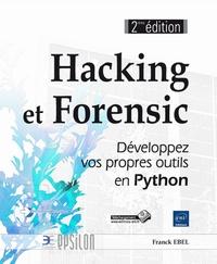 Hacking et Forensic- Développez vos propres outils en Python - Franck Ebel pdf epub