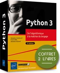 Franck Ebel et Sébastien Chazallet - Python 3. De l'algorithmique à la maîtrise du langage - Coffret en 2 volumes.
