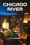Franck Esposito - CHICAGO RIVER.