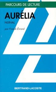 "Franck Evrard - ""Aurélia"", Gérard de Nerval."