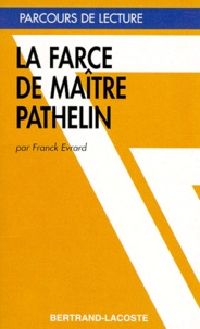 Franck Evrard - La farce de maître Pierre Pathelin.