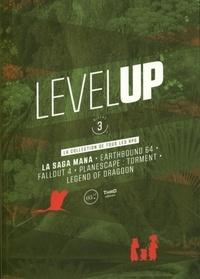 Franck Extanasié et Georges Grouard - Level Up Niveau 3 - La collection de tous les RPG.