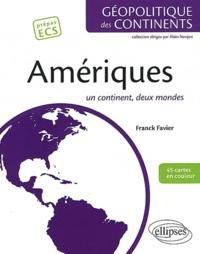 Franck Favier - L'Amérique - Un continent, deux mondes.