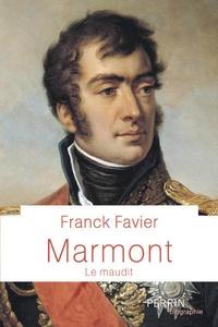 Franck Favier - Marmont - Le maudit.