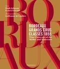 Franck Ferrand - Bordeaux grands crus classés 1855.