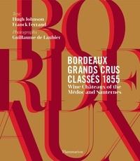 Bordeaux grands crus classés 1855 - Franck Ferrand |