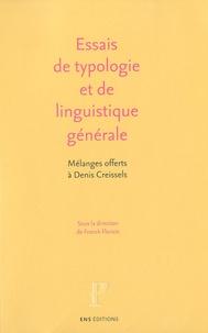 Franck Floricic - Essais de typologie et de linguistique générale - Mélanges offerts à denis Creissels.