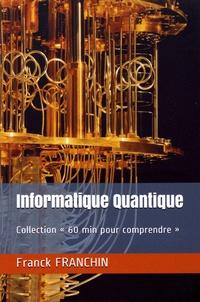 Franck Franchin - Informatique quantique.
