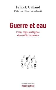 Franck Galland - Guerre et eau.