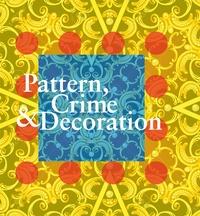 Franck Gautherot et Seungduk Kim - Pattern, Crime & Decoration.