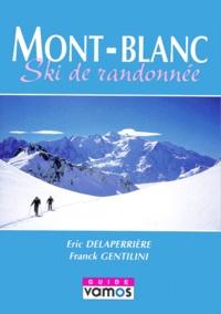 Franck Gentilini - Mont-Blanc - Ski de randonnée.