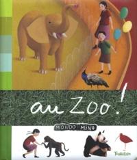 Franck Girard et Marie-Odile Fordacq - Au zoo !.