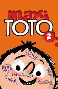 Franck Girard et Marie-Agnès Gaudrat - Maxi Toto Tome 2 : .