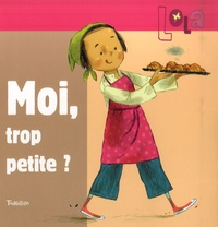 Franck Girard et Marie Fordacq - Moi, trop petite ?.