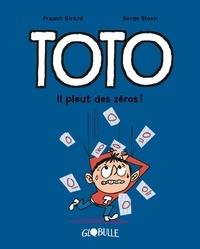 Franck Girard et Serge Bloch - Toto BD 10 : Toto BD, Tome 10 - Il pleut des zéros.
