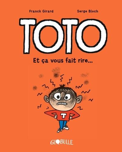 Toto  Et ça vous fait rire !