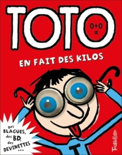 Franck Girard et Serge Bloch - Toto, le super zéro ! Tome 1 : Toto en fait des kilos.