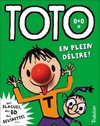 Franck Girard et Serge Bloch - Toto, le super zéro ! Tome 2 : En plein délire !.