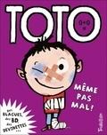 Franck Girard et Serge Bloch - Toto, le super zéro ! Tome 9 : Même pas mal !.
