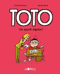 Franck Girard et Serge Bloch - Toto Tome 4 : Un sacré zigoto !.