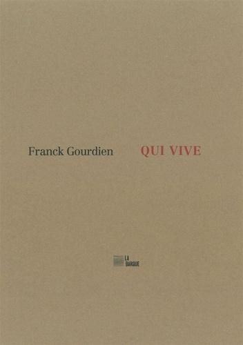 Franck Gourdien - Qui vive.
