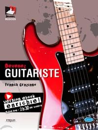 Franck Graziano - Devenez guitariste - Version ebook enrichie - Tutos son, 2h30 de vidéos.