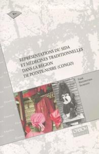 Franck Hagenbucher-Sacripanti - Représentations du SIDA et médecines traditionnelles dans la région de Pointe-Noire (Congo).