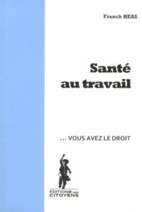 Franck Héas - Santé au travail.